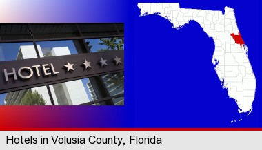 a hotel facade; Volusia County highlighted in red on a map